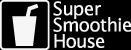 スーパースムージーハウス